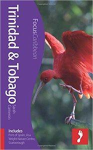 Trinidad and Tobago (Includes Port of Spain, Asa Wright Nature Centre, Scarborough)