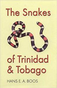 The Snakes of Trinidad and Tobago (W. L. Moody Jr. Natural History Series)