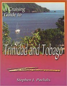 A Cruising Guide to Trinidad and Tobago
