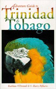 Adventure Guide to Trinidad & Tobago (Adventure Guide Series)