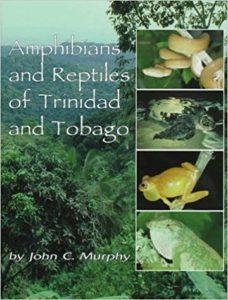 Amphibians and Reptiles of Trinidad and Tobago